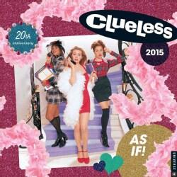 Clueless 2015 Wall Calendar (Calendar)