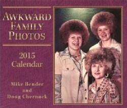Awkward Family Photos 2015 Calendar (Calendar)
