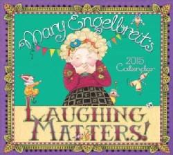Mary Engelbreit's 2015 Calendar: Laughing Matters! (Calendar)