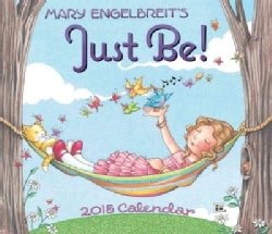 Mary Engelbreit's Just Be! 2015 Calendar (Calendar)