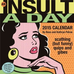 An Insult-A-Day 2015 Calendar (Calendar)