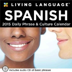 Living Language Spanish Daily Phrase & Culture 2015 Calendar