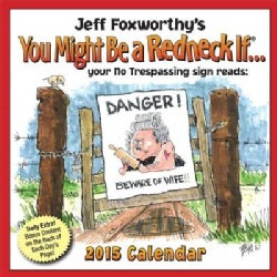 Jeff Foxworthy's You Might Be a Redneck If... 2015 Day-to-day Calendar (Calendar)