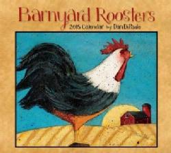 Barnyard Roosters 2015 Calendar (Calendar)