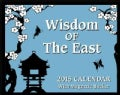 Wisdom of the East 2015 Calendar (Calendar)