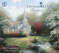 Thomas Kinkade Painter of Light 2015 Calendar (Calendar)