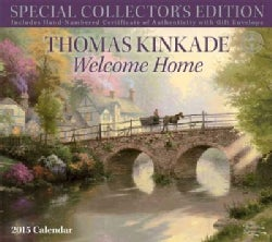 Thomas Kinkade Welcome Home 2015 Calendar (Calendar)
