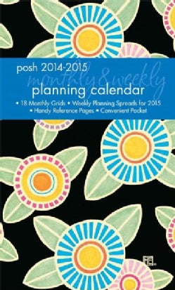 Posh Sunny Flowers 2014-2015 Monthly/Weekly Planning Calendar (Calendar)