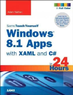 Sams Teach Yourself Windows 8.1 Apps With XAML and C# in 24 Hours (Paperback)