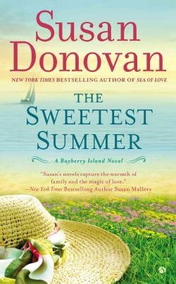The Sweetest Summer: A Bayberry Island Novel (Paperback)