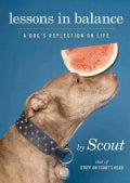 Lessons in Balance: A Dog's Reflection on Life (Hardcover)