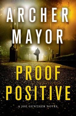 Proof Positive: A Joe Gunther Novel (Hardcover)