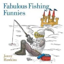Fabulous Fishing Funnies (Hardcover)