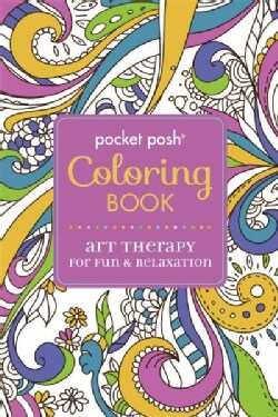 Pocket Posh Coloring Book Art Therapy for Fun & Relaxation (Paperback)