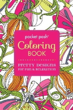 Pocket Posh Coloring Book Pretty Designs for Fun & Relaxation (Paperback)