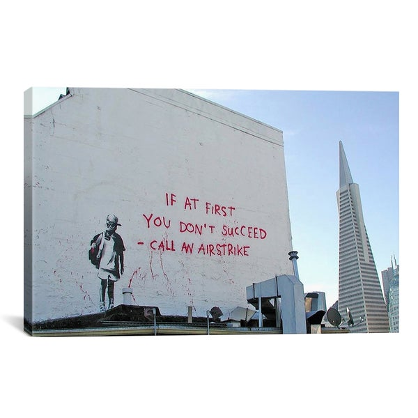 Banksy If First You Don't Succeed Call Airstike Canvas Print Wall Art