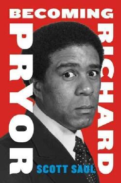 Becoming Richard Pryor (Hardcover)