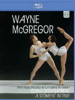 Wayne McGregor: Going Somewhere/A Moment in Time (Blu-ray Disc)
