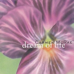 Carmen McRae - Dream of Life [Import]