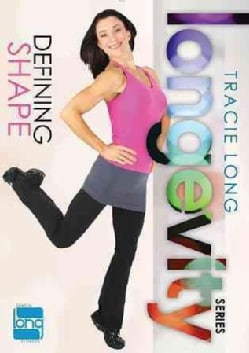 Tracie Long Longevity: Defining Shape (DVD)