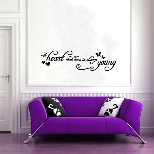 A Heart That Loves is Always Young Wall Vinyl Sticker Decal Mural Art