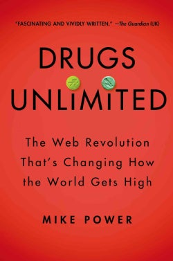 Drugs 2.0: The Web Revolution That's Changing How the World Gets High (Hardcover)