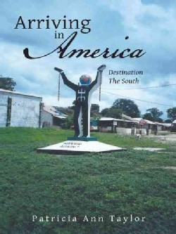 Arriving in America: Destination the South (Hardcover)