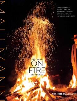 Mallmann on Fire (Hardcover)