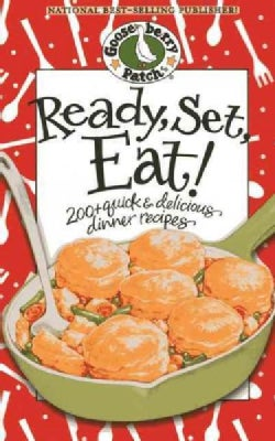 Ready, Set, Eat!: 200 Quick Delicious Dinner Recipes (Paperback)