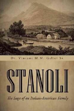 Stanoli: The Saga of an Italian-American Family (Hardcover)