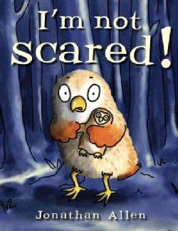 I'm Not Scared! (Hardcover)