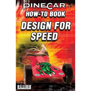 Pine Car Derby How-To Book-Design For Speed