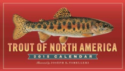 Trout of North America 2015 Calendar (Calendar)
