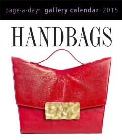 Handbags 2015 Gallery Calendar (Calendar)