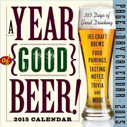 A Year of Good Beer! 2015 Calendar (Calendar)