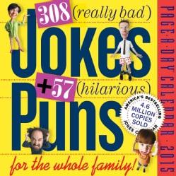 308 Really Bad Jokes + 57 Hilarious Puns 2015 Calendar (Calendar)