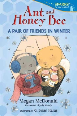 Ant and Honey Bee: A Pair of Friends in Winter (Paperback)
