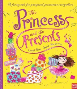 The Princess and the Presents (Hardcover)