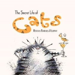 The Secret Life of Cats (Hardcover)