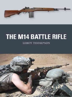 The M14 Battle Rifle (Paperback)