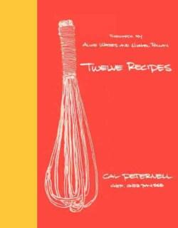 Twelve Recipes (Hardcover)