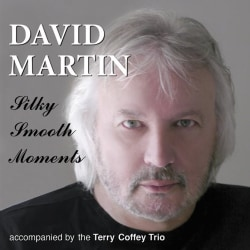 David Martin - Silky Smooth Moments