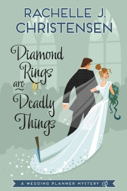 Diamond Rings Are Deadly Things (Paperback)