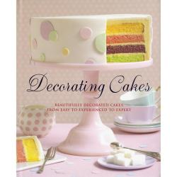 Sterling Publishing - Decorating Cakes