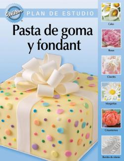 Wilton Lesson Plan In Spanish - Gum Paste & Fondant