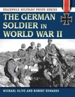 The German Soldier in World War II (Paperback)