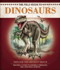 The Field Guide to Dinosaurs (Paperback)