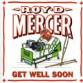 Roy D. Mercer - Get Well Soon