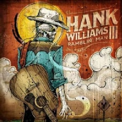 Hank III Williams - Ramblin' Man