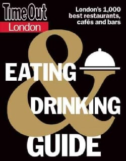 Time Out London Eating & Drinking Guide (Paperback)